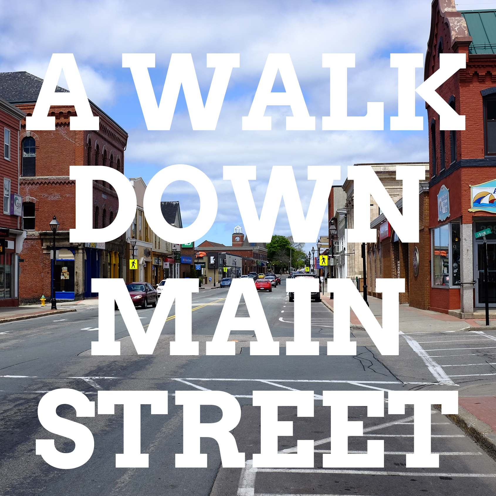 02_A_WALK_DOWN_MAINSTREET