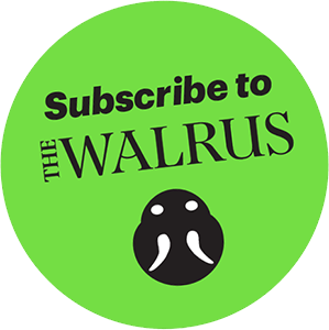 Subscribe to The Walrus