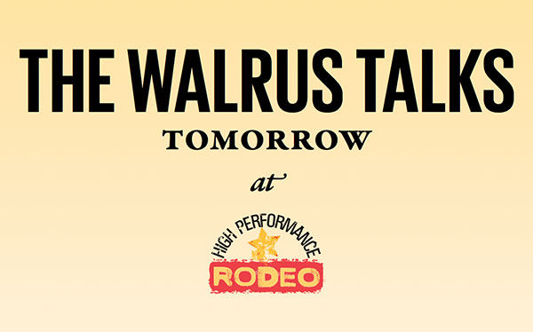 The Walrus Talks Tomorrow